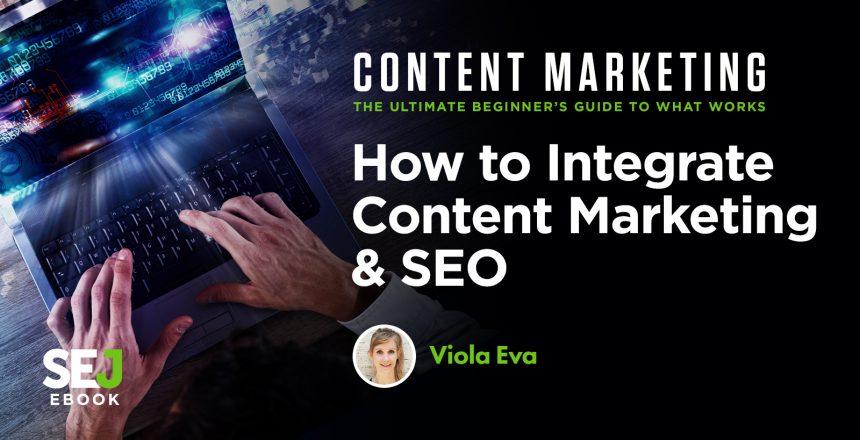 how-to-integrate-content-marketing-seo-5f23167e9a70a