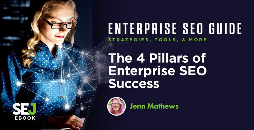 the-4-pillars-of-enterprise-seo-success.-jenn-mathewsjpg-5f491ed06526d